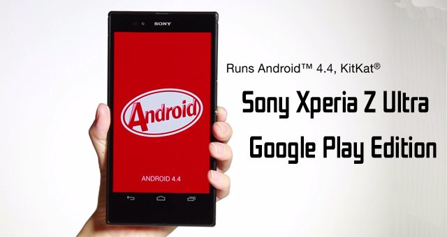 Sony Xperia Z Ultra Google Play Edition c Android 4.4