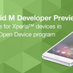 Вышла Developer Preview Android M для Sony Xperia